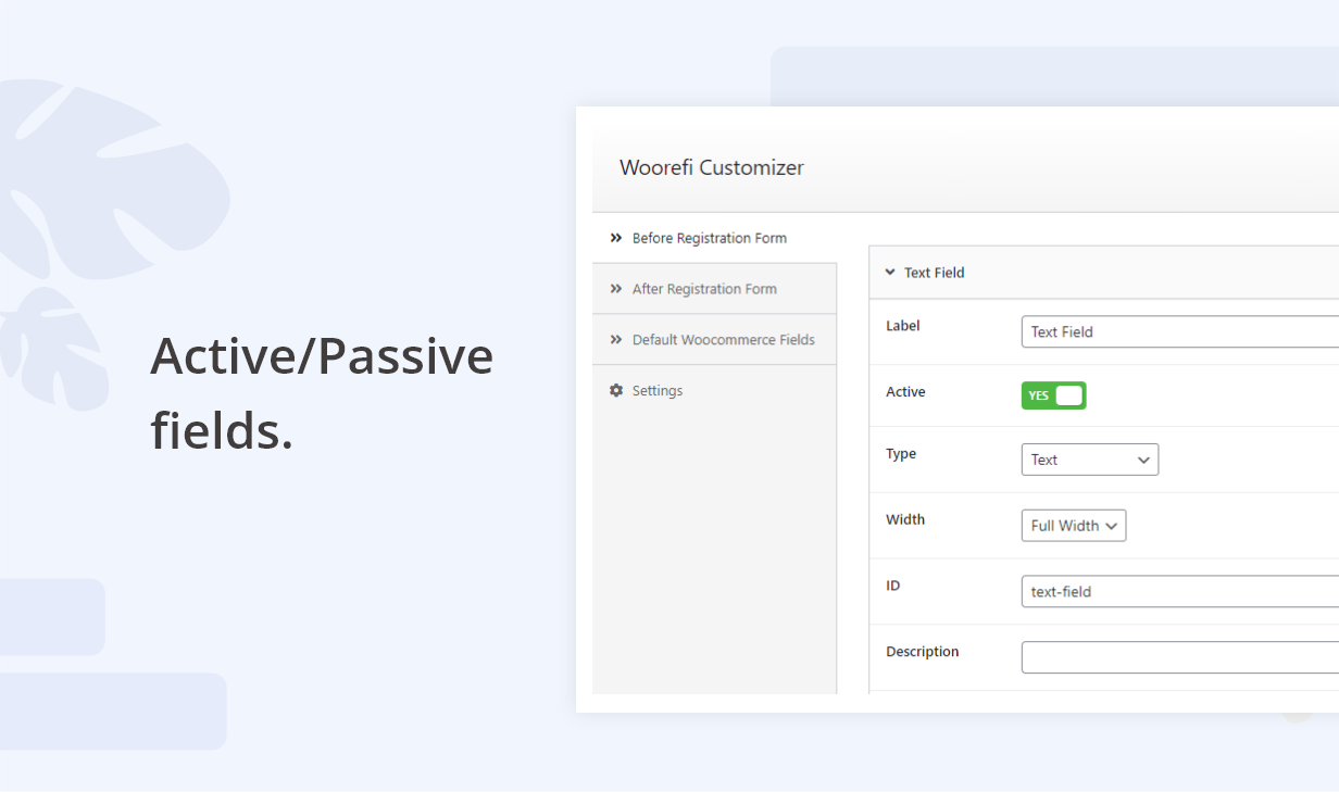 Woorefi | WooCommerce Custom Registration Fields | Active Passive