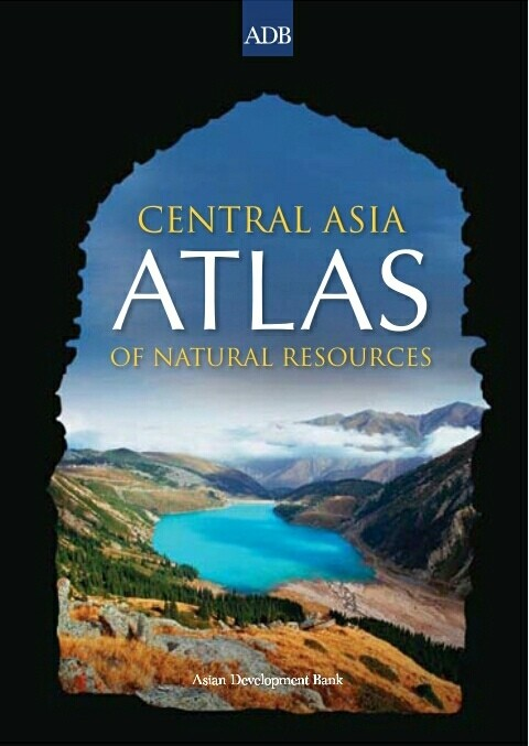 Central Asia Atlas of Natural Resources