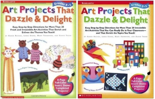 Art Projects That Dazzle & Delight (Grades 1, 2-3)