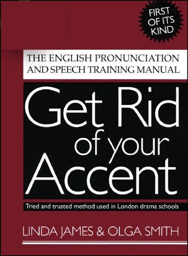 Get Rid of your Accent + AUDIO